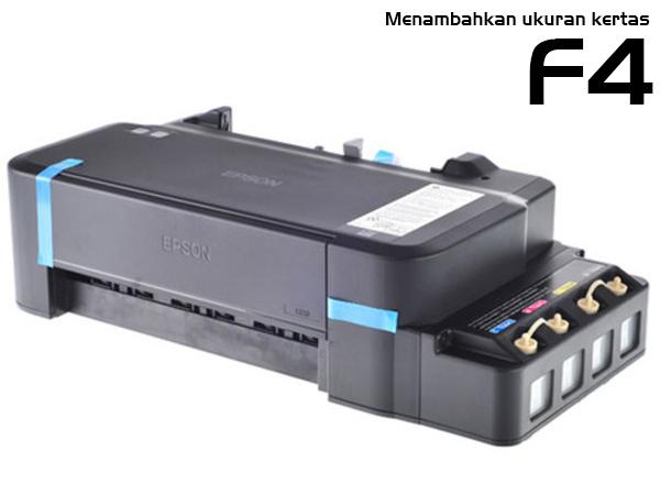 Cara Menambahkan Ukuran Kertas F4 pada Printer Epson Semua Tipe