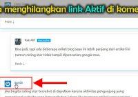 cara menghilangkan link aktif di komentar